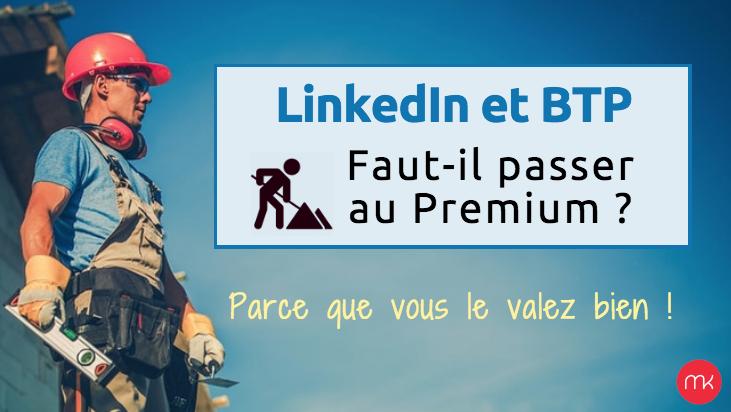 linkedin-premium-btp-mariekcommunication
