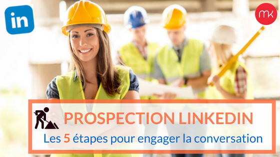 prospection-linkedin-batiment-webmarketing
